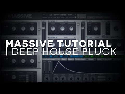 Massive Tutorial | Deep House Pluck / Chords