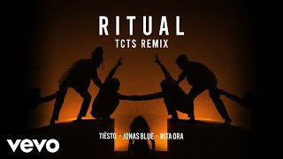 Tiësto, Jonas Blue, Rita Ora - Ritual (TCTS Remix)