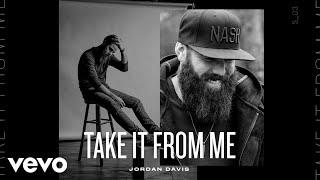 Jordan Davis - Take It From Me (Audio)