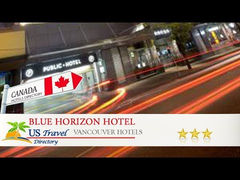 Blue Horizon Hotel - Vancouver Hotels, Canada