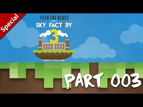 FTB Sky Factory 3 - [003] Smeltery ★ GERMAN Let's Play
