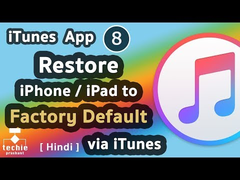 How to Restore iPhone/iPad to Factory Default via iTunes. HINDI
