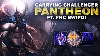 YOU CAN CARRY CHALLENGER WITH PANTHEON? FT. FNC Bwipo | League of Legends