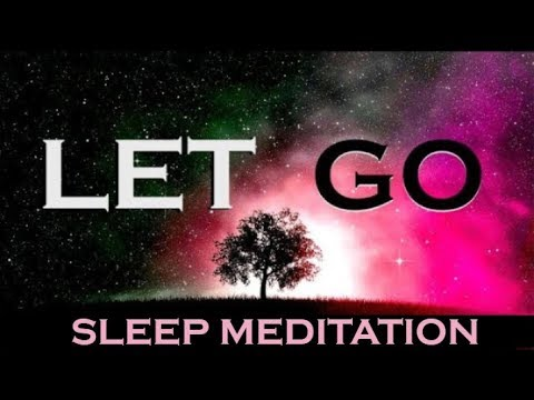 LET GO ★Renew the Mind★ Listen Every Night As You Sleep