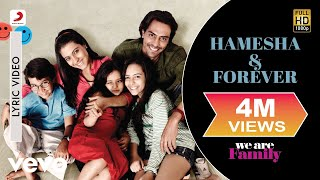 We Are Family - Hamesha & Forever Lyric | Kareena Kapoor, Arjun