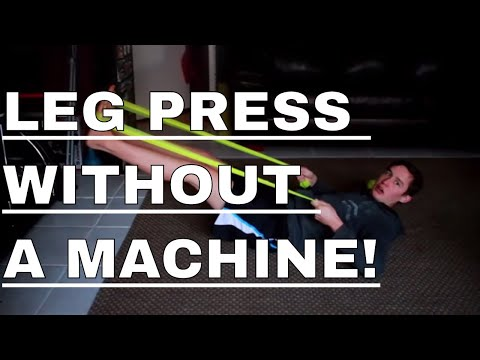 How To Do A Leg Press WITHOUT A MACHINE!