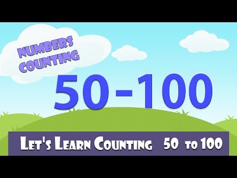 Learn To Count 50 - 100 | Numbers Counting | Learn Counting 50 - 100 In English For Kids