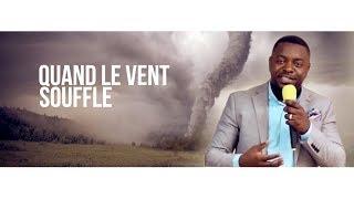 016. Theme: Quand Le Vent Souffle - Pastor Fortune Masuaku (culte En FranÇais)