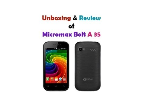 Unboxing & Review of Micromax A35