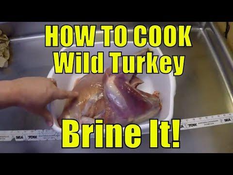 How to Prepare a Wild Turkey - Brining!
