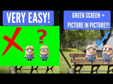 Tutorial: green screen + picture in picture