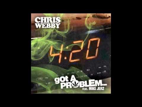 Chris Webby - Got A Problem (Feat. Mike Jerz)