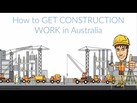 How to Get Construction Work In Australia