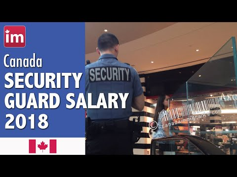 Security Guard Salary in Canada | Wages in Canada (2018)