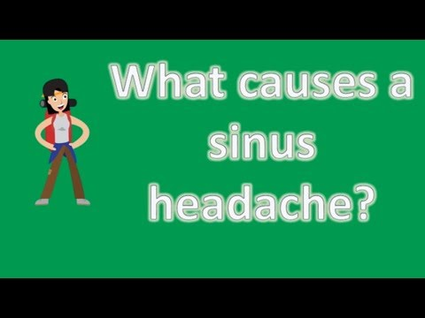 What causes a sinus headache ? | Best Health FAQ Channel
