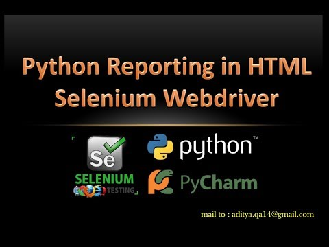 Generating Report in Selenium Webdriver using Python