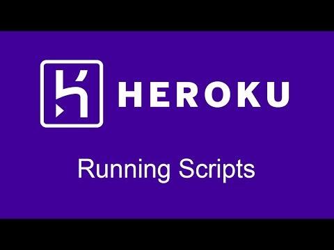 Running Scripts on Heroku
