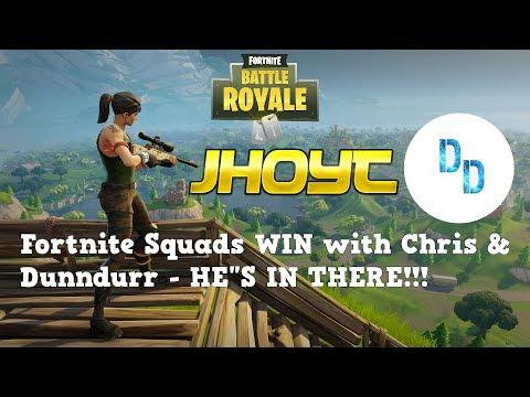 Fortnite Squads WIN w/ Chris & Dunndurr - HE
