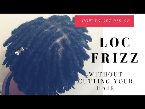 How to get rid of  LOC FRIZZ without cutting your hair