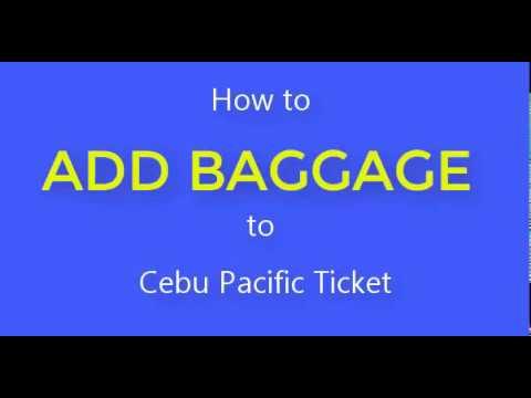 Add Baggage Cebu Pacific Flight