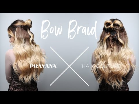 PRAVANA x HALOCOUTURE | Bow Braid Styling How-To