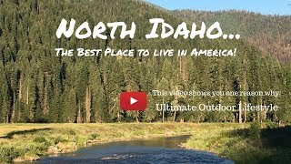 Download North Idaho...The best place to live in America! Video