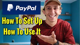 How To Set Up A PayPal Account \u0026 How To Use PayPal [2021]