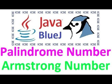 #20 'while' loop - Sum of Digits, Armstrong & Palindrome numbers