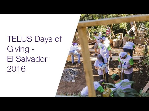 TELUS Days of Giving El Salvador 2016