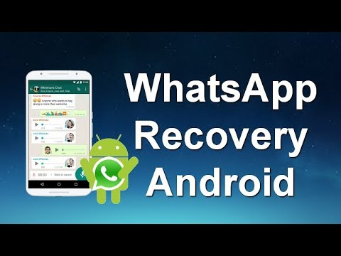 [WhatsApp Recovery Android] Restore WhatsApp Messages, Photos, Videos from Android