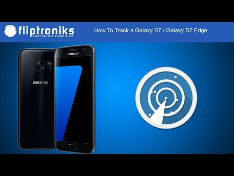 How To Track a Galaxy S7 / Galaxy S7 Edge - Fliptroniks.com