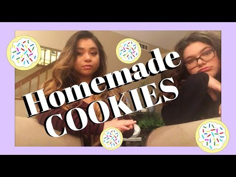 Kat and Karlye- How to make homemade Cookies (attempt)