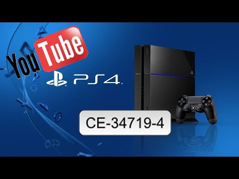 How to fix PS4 Error to upload to YouTube CE-34719-4