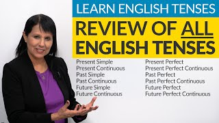 Learn English Tenses: Review of ALL 12 TENSES in English