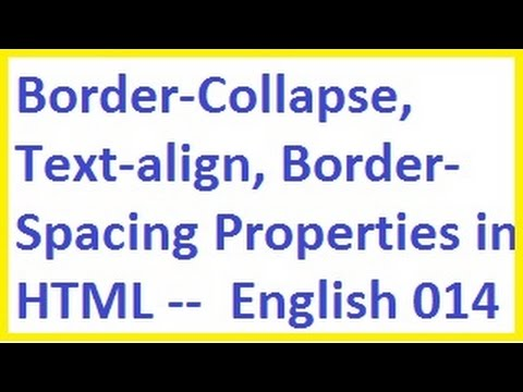 Border Collapse, Text Align, Border Spacing Properties in HTML -- English-vlr training