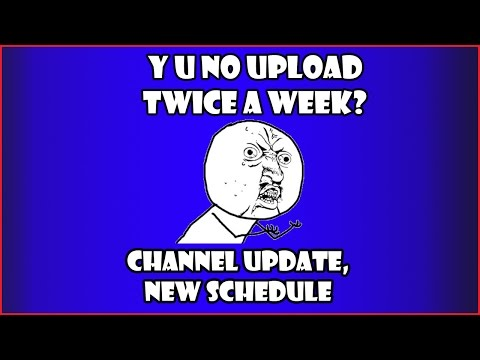 Channel Update - New Release Schedule, Why I am missing uploads?