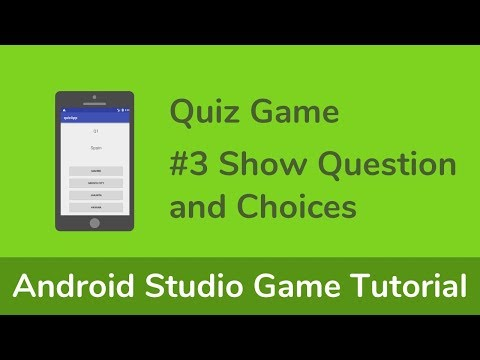 [Quiz Game] Java (Android Studio) Game Tutorial - #3 Show Question and Choices