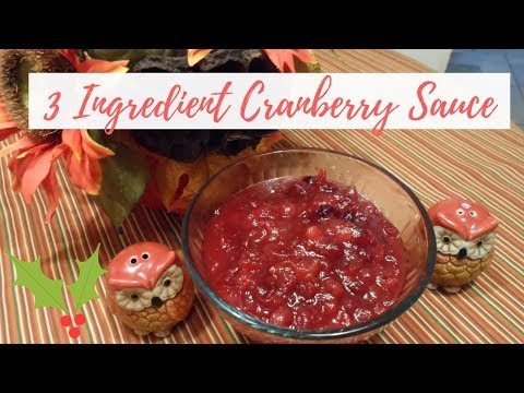 Easy Cranberry Sauce | 3 Ingredient Cranberry Sauce | Homemade Cranberry Sauce