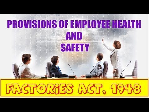 PROVISIONS OF EMPLOYEE'S HEALTH & SAFETY | FACTORIES ACT,1948 | Human Resource Management | ppt