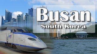 Download Busan, South Korea (Пусан, Южная Корея) Trip Seoul - Busan. Video