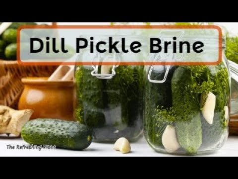 Dill Pickle Brine - Health Benefits Uses & Recipes of This Forgotten Pickle Counterpart-Pickle Juice