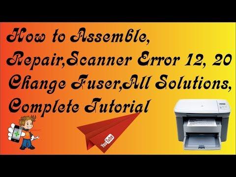 A Complete Tutorial of HP Laser jet M1005 MFP {Assemble, Repair, Change Teflon, Scanner Error}.