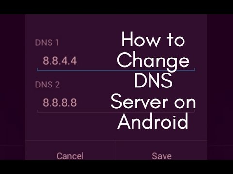 How To Change DNS Server On Android.