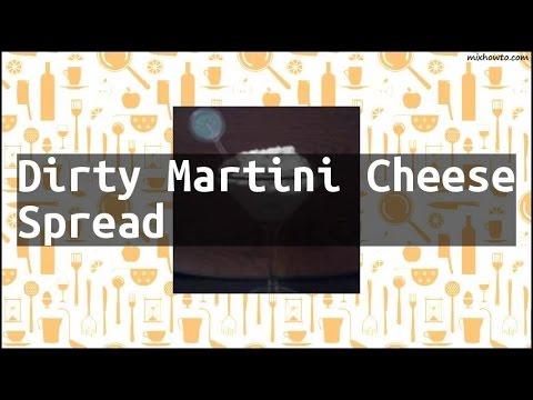 Recipe Dirty Martini Cheese Spread