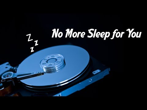 How To Prevent The Hard Drive From Going To Sleep