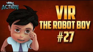 Vir: The Robot Boy | Hindi Cartoon Compilation For Kids | Compilation 27 | WowKidz Action