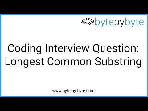 Interview Question: Longest Common Substring