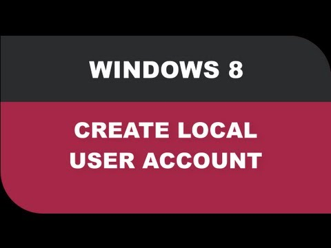 Windows 8 Tutorials - Create a Local User Account Lesson 09