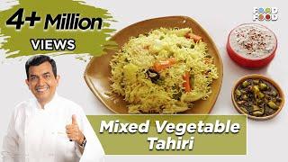30 Minute Mein Daawat   Mixed Vegetable Tahiri   Chef Sanjeev Kapoor