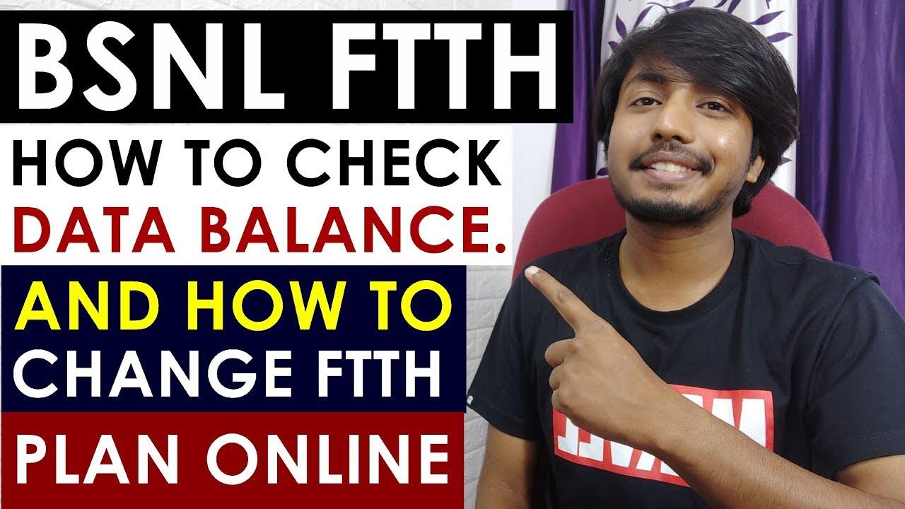 How to Check BSNL FTTH Data Balance & Change Bsnl Ftth Plan Online 2020 (Latest).